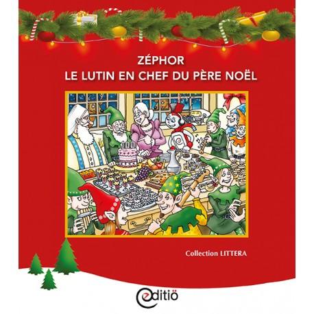 Zéphor, le lutin en chef du père Noël